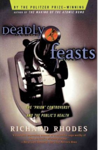 Book cover of Deadly Feasts by Richard Rhodes